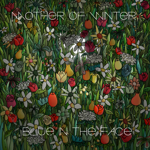 Mother of Winter - Blue In The Face cover